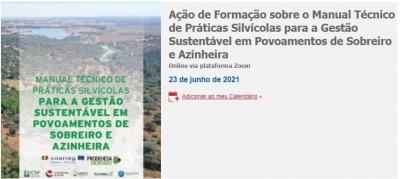 Ação de Formação sobre o Manual Técnico de Práticas Silvícolas para a Gestão Sustentável em Povoamentos de Sobreiro e Azinheira
